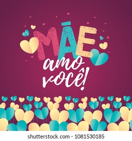 Brazilian Mothers Day Text Saying Mom I Love You. Greeting Card with Typographic Design. Vector Illustration. Typografic Logo.