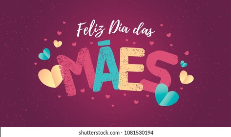 Brazilian Mothers Day Text Saying Happy Mothers Day. Greeting Card with Typographic Design. Vector Illustration. Typografic Logo.