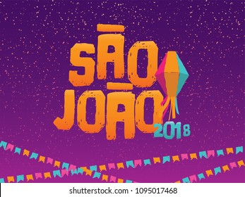 Brazilian Traditional Celebration Festa Junina.  Portuguese Brazilian Text saying Saint John. Festa de Sao Joao. Festive Typographic Vector Art.