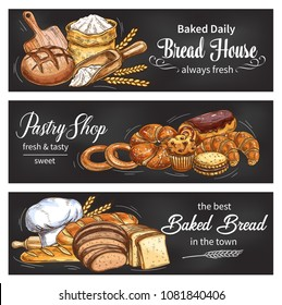 Bread blackboard banner set for bakery and pastry shop template. Fresh bread, baguette and croissant, bun, cupcake and cake, cookie, bagel and sweet roll chalk sketch with wheat flour and baker hat