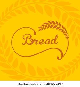 Bread logo framed by ears of wheat .