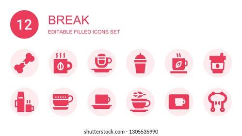 break icon set. Collection of 12 filled break icons included Broken bone, Tea, Coffee cup, Coffee, Hot drink, Cup, Brake