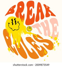 Break the rules 70s groovy retro inspirational slogan print with vintage hippie style for tee t shirt or poster - Vector