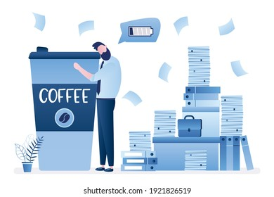 Break time concept. Office paperwork, time management. Low battery, overworked businessman at workplace. Huge heap of paper documents, folders. Male employee hugs big coffee cup. Vector illustration