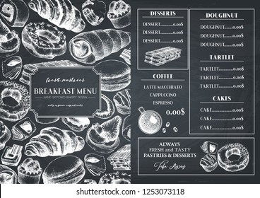 Breakfast menu design. Hand drawn desserts and pastries illustrations. Fast food sketches in engraved style.  Vector template for cafe or bakery design. Vintage template on chalkboard