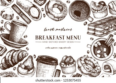 Breakfast menu design. Hand drawn coffee and pastries illustrations. Fast food sketches in engraved style.  Vector template for cafe or bakery design. Vintage hot drinks and desserts background.
