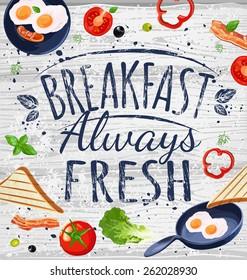 Breakfast poster chalkboard. Fried eggs, sausage on pan, ingredients for breakfast. Vector illustration.