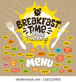 Breakfast time, good morning, fork, knife, menu. Lettering, labels, logo, sketch style, craft, pasta, vegan, tea, coffee; desserts, yummy, soup, combo, salad, pastry. Hand drawn vector illustration.