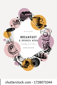 Breakfast trendy design. Morning food and drinks frame with abstract  and geometric elements. Breakfast and brunch sketches. Perfect for recipe, menu, packaging. Vintage food modern background.