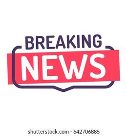 Breaking news. Badge icon. Flat vector illustration on white background.