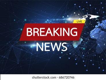 Breaking news live on world map connection background. Business technology concept. Vector illustration