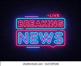 Breaking News neon sign vector. Breaking News Design template neon sign, light banner, neon signboard, nightly bright advertising, light inscription. Vector illustration
