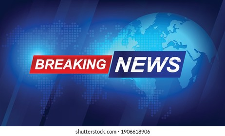 Breaking news template with 3d red and blue badge, Breaking news text on dark blue with earth and world map background, TV News show Broadcast template widescreen ratio 16:9 vector illustration