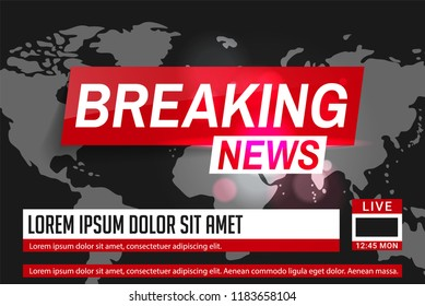 Breaking news. World news. Breaking news on World Map Background. Business / Technology News Background. Vector Illustration.
