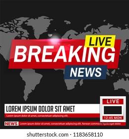 Breaking news. World news. Breaking news on World Map Background. Business / Technology News Background. Vector Illustration.