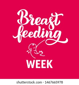 Breastfeeding Week emblem. Hand written lettering  vector linear contour flat logo for World breastfeeding day. Concept, template of support for motherhood. Card, poster, banner