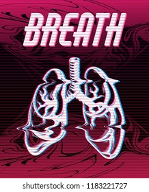 Breath. Vector poster with hand drawn illustration of human lungs made in vaporwave style. Template for card, banner, print for t-shirt, pin, badge, patch.