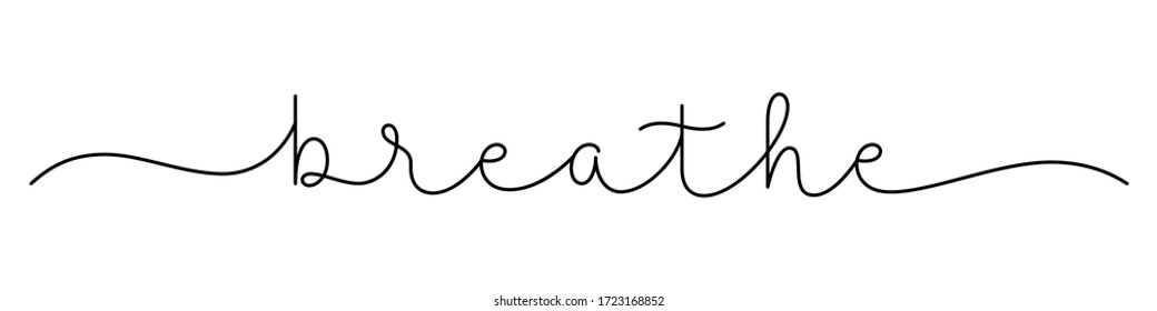 BREATHE black vector monoline calligraphy banner with swashes