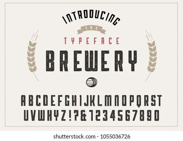 Brewery vintage alphabet font. Custom handwritten alphabet. Retro textured hand drawn typeface with grunge effect. Vector illustration. Letters and Numbers. Original Design