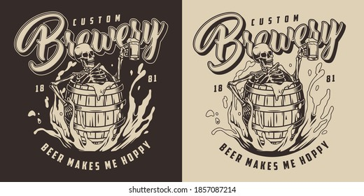 Brewing vintage monochrome label with drunk skeleton holding cup of foamy alcoholic drink and sitting in wooden barrel in beer splashes isolated vector illustration