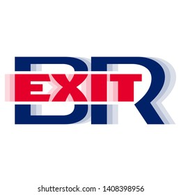 Brexit. Original vector logo. Metaphorical symbol of withdrawal of the United Kingdom from the European Union. Combo of blue and red letters. Paper sticker and web banner with a simple political rebus