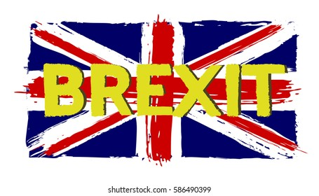 """""""Brexit"""" sign with Flag of Great Britain in the painterly style the grunge - vector"""