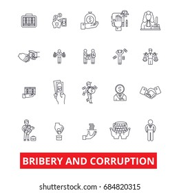 Bribery, corruption, anti-bribery, law, fraud, conflict of interest, money line icons. Corruption outline signs set. Bribery icons with editable strokes. Fraud pictogram.