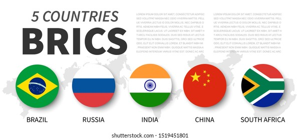 BRICS . Association of 5 countries . Flat simple circle flag design . White isolated background and country map . Vector .