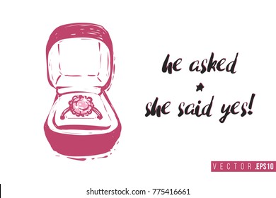 Bridal greeting card with engagement ring box and text: he asked and she said yes. Tender pink composition for wedding, nuptials, hen-party invitation cards. Isolated vector art in watercolor style.