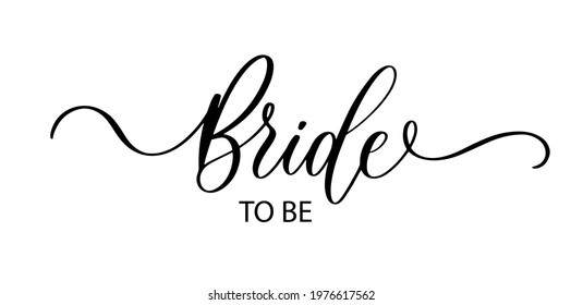 Bride to be. Wavy elegant calligraphy spelling for decoration on bridal shower