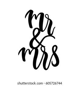Bride and groom / Mr and Mrs wedding label. Modern calligraphy for wedding banner / invitation / card. Vector illustration.