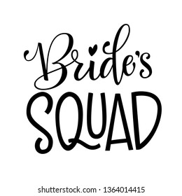 Bride's Squad - HenParty simple modern hand write calligraphy and hand draw isolated lettering for cards, prints, t-shirt design.