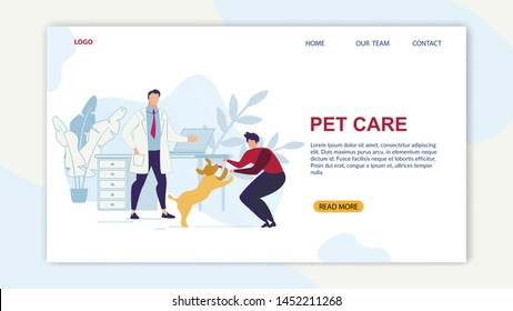 Bright Banner is Written Pet Care Cartoon Flat. Flyer Veterinary Service Helps Dogs. Male Dog Owner Rejoices Meeting with Pet. Modern Animal Clinic, Doctors Office. Vector Illustration.