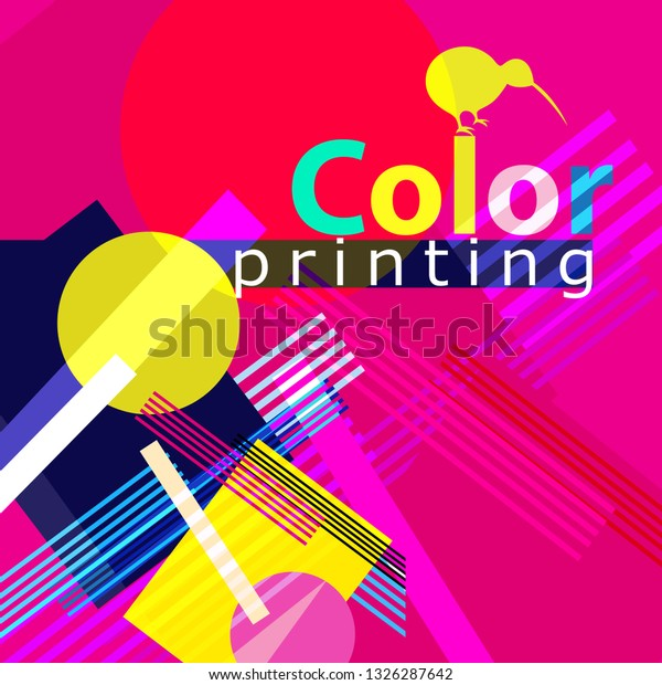 Bright color abstract poster advertising with an inscription color print with a bird kiwi