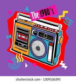 Bright colored poster in a Zine Culture style. Vintage Recording equipment, portable boombox, radio. The 1980's– lettering quote. Humor t-shirt composition, hand drawn style print. Vector illustration