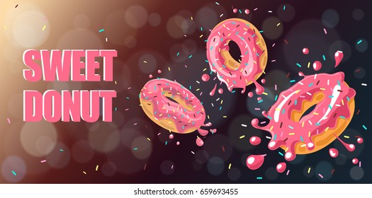 Bright food card. Donuts with pink glaze falling on chocolate background. Splashes of pink glaze  and colored sprinkles. Text sweet donut. Vector background, horizontal banner.