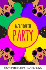 Bright funny invitation to  bachelorette party, hen party. Crazy card template, invitation to nightclub. Vector illustration