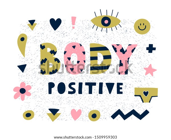 Bright Graphic Body Positive Lettering Simple Stock Vector