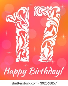Bright Greeting card Invitation Template. Celebrating 17 years birthday. Decorative Font with swirls and floral elements.