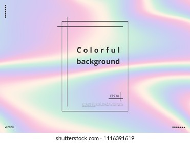 Bright multicolored colorful background with holographic effect
