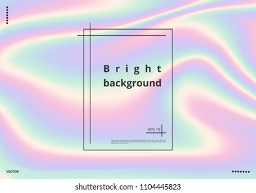 Bright multicolored holographic background with space for text. Vector illustration
