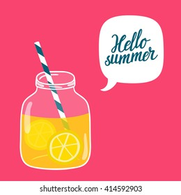 """Bright summer vector background with glass jar with lemonade, speech bubble and hand written text """"Hello summer"""". Hand drawing summer card with fresh drink."""