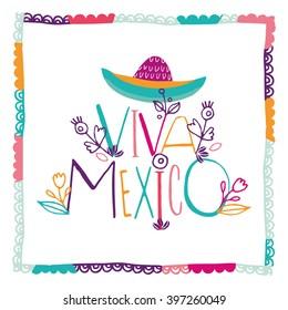 "Bright typographic ""Viva Mexico""  in vector format."