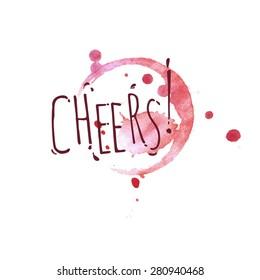 Bright watercolor wine design elements includes the phrase Cheers