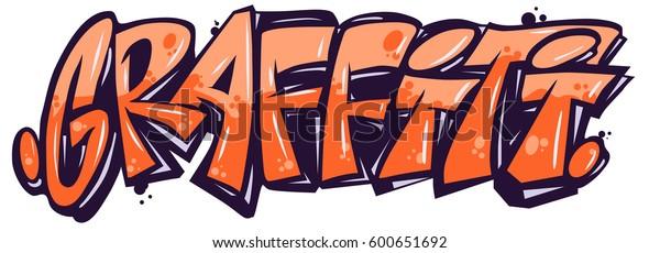 Bright Word Graffiti Stock Vector (Royalty Free) 600651692
