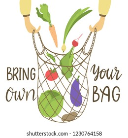 Bring your own bag. Vector illustration of mesh bag with lettering.