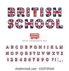 British school font. Great Britain UK national flag colors. Bright english alphabet for language courses or tourism design. Isolated on white. Vector
