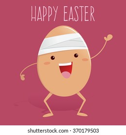Broken egg with bandage waving and saying happy easter, vector illustration