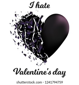 Broken heart i hate Valentines day on white background vector illustration