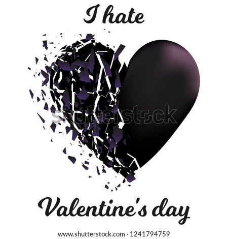 Broken Heart Hate Valentines Day On Stock Vector Royalty Free
